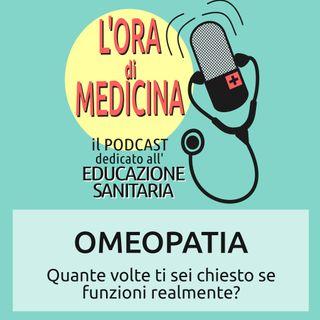 Ep.10 | Omeopatia