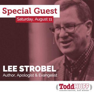 Lee Strobel - Author, Evangelist & Apologist