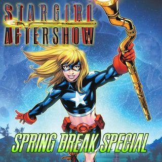 Stargirl S2 Preshow - Spring Break Special