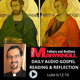 Feast of Saints Simon and Jude, Apostles, Luke 6:12-16