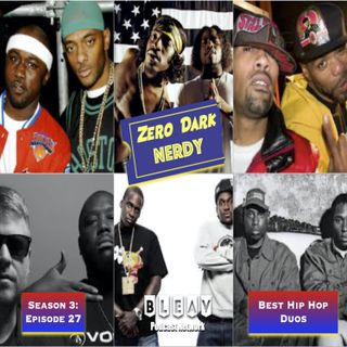 S3E27: Favorite Hip Hop Duos
