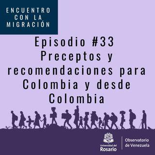 Preceptos y recomendaciones para Colombia y desde Colombia
