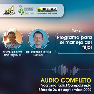 Programa CampoLimpio del 26 de septiembre (frijol)