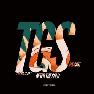 After The Gold S2 | Episode 1: The Jig Is Up