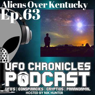 Ep.63 Aliens Over Kentucky