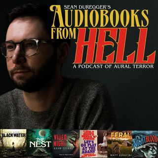 Audiobooks From Hell Episode 004: Into The Deep South With Matt Godfrey