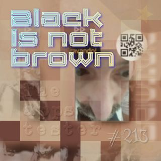 Black is not brown (#213)