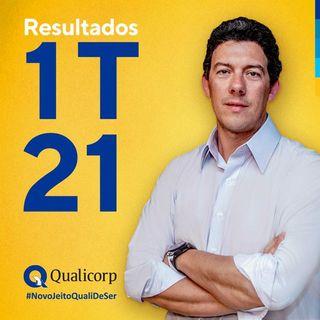 Resultados do 1º Trimestre de 2021, por Bruno Blatt, CEO da Qualicorp
