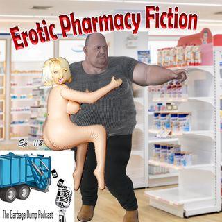 Episode 2: Erotic Pharmacy Fiction