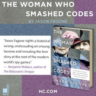 Jason Fagone The Woman Who Smashed Codes