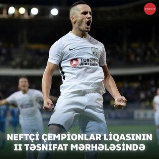 Neftçi çempionlar liqasının II təsnifat mərhələsində (Neftçi 2-1 Dinamo) | Overtime #20