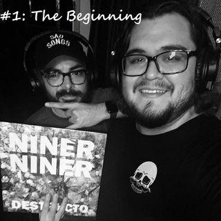 #1: The Beginning