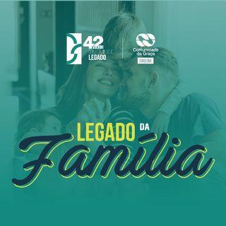 O Legado da Família