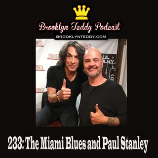 233: The Miami Blues and Paul Stanley
