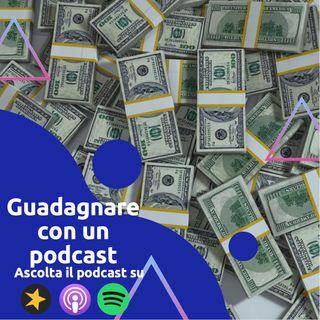 Come guadagnare con un Podcast