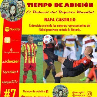 Episodio #7 Temp 2 Rafa Castillo