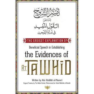 9.10.18 - Al-Qoolu Mufeed bi Adilat-Tawheed (Sh. Al-Wasaabee)