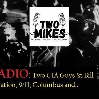 QUORUM RADIO with the TWO MIKES on the JFK Assasination and MORE