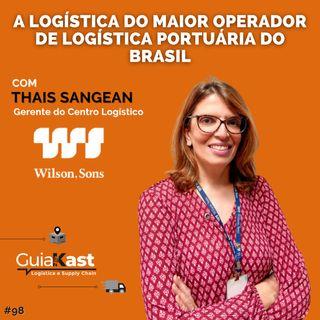 Thais Sangean e a Logística do maior operador de Logística Portuária e Marítima do Brasil com a Wilson Sons