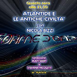 Forme d'Onda - Nicola Bizzi - Atlantide e le Antiche Civiltà - 24-01-2019