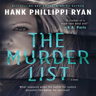 Hank Phillippi Ryan THE MURDER LIST