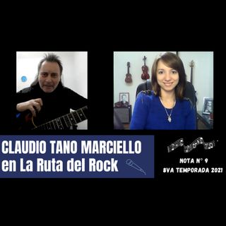 La Ruta del Rock con Claudio Tano Marciello