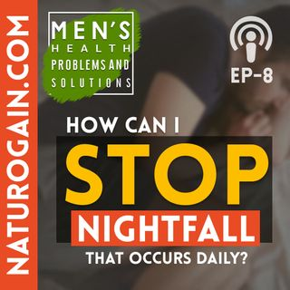Natural Way To Stop Nightfall That Occurs Daily | Ep 8