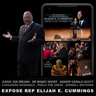 BLACK LEADERSHIP IS LITERALLY DEAD - JUDGE BROWN +PANEL EXPOSE Rep ELIJAH CUMMINGS