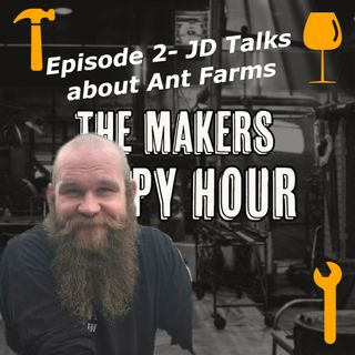 Episode 2- JD Brewer talks about Ant Farms.
