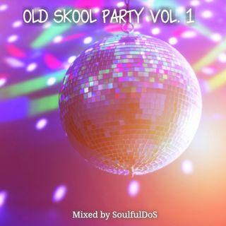 Old Skool Party Vol. 01