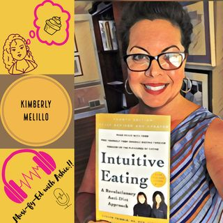 Ep #003 Kimberly Melillo: Intuitive Eating, Overcoming Body Image Issues