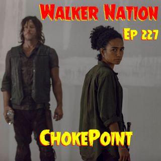 "Ep 227 ""Chokepoint"" TWD 913"
