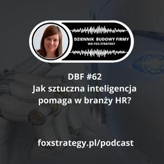 DBF #62: Jak sztuczna inteligencja pomaga w branży HR? [BIZNES]