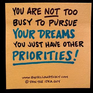 Prioritize Your Dreams : BYS 340