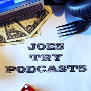 Ep 2 - Joes Try A Money Management Podcast