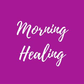 Morning Healing