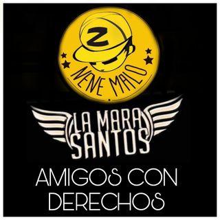 Amigos Con Derecho (Version Inedita) - Nene Malo Ft. La Mara Santos (Edit By DJ Basico Impromix)