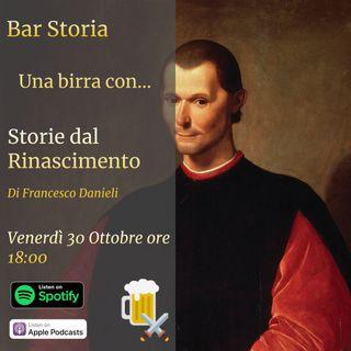 Una birra con Francesco Danieli (Storie dal Rinascimento)