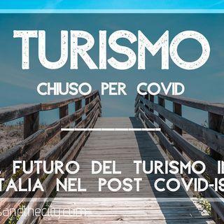 TURISMO: Chiuso per COVID