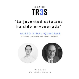 #2 Entrevista a Alejo Vidal-Quadras