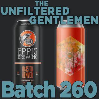Batch260: Eppig Brewing 10:45 to Denver & Embolden Beer Co. Simply Nelson
