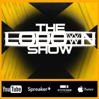 The Lo Down Show - Episode #110