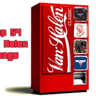 Episode 20 : Top 54 Van Halen Songs