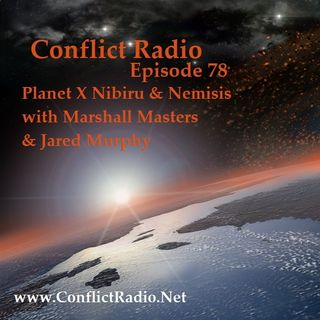 Episode 78  Planet X Nibiru & Nemisis with Marshall Masters