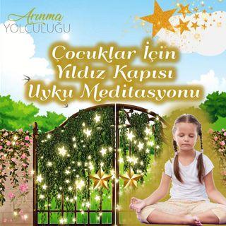 Çocuklar için Meditasyon (5+) Yıldız Kapısı Uyku Meditasyonu