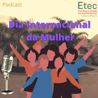 Ep. 01 - Inauguração do podcast e comemoração do Dia Internacional da Mulher.