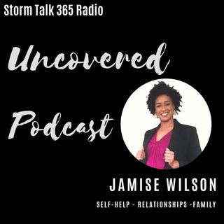 Uncovered w/ Jamise Wilson -  Is Revenge the Best Medicine?