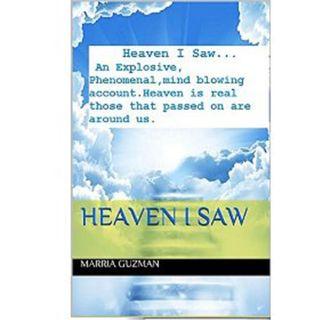 I saw Heaven, I see things 1