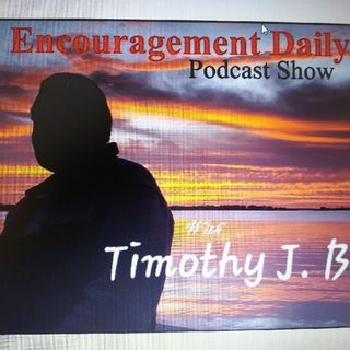 """Wate Not Your Strength Nor Your Focus On That Which Is Not Yours To Fight"" - Encouragement Daily's show"