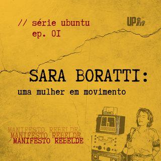 01 Série UBUNTU - Sara Boratti: uma mulher em movimento!